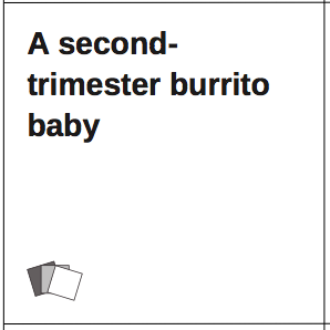 second-trimester Ladies Against Humanity